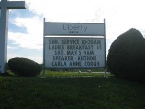 Look what I've been up to - Carla Anne Coroy - Sign at Liberty Pentecostal Church in Bowmanville